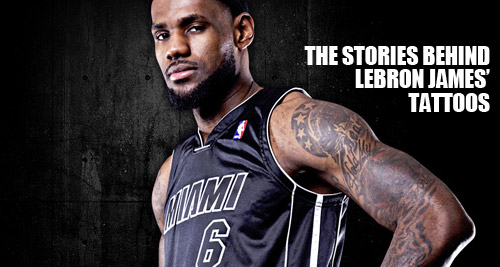 lebron james tattoos and their stories