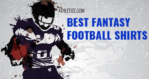 best fantasy football shirts